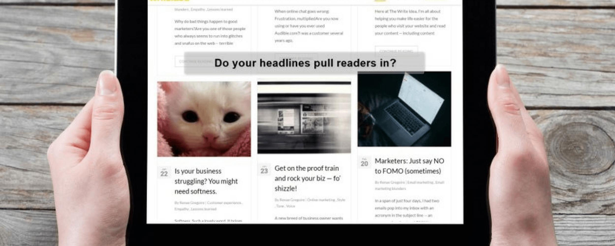 Headline magic: How to create headlines that pull people in