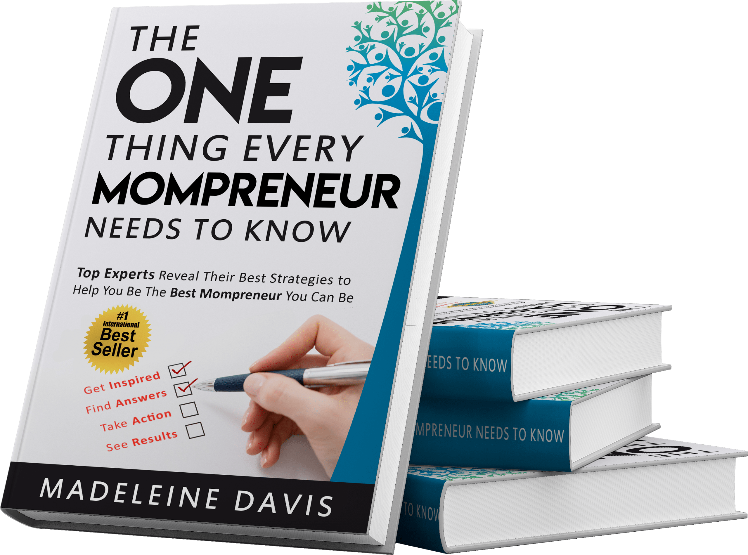 The One Thing Every Mompreneur Needs to Know - Get this book!